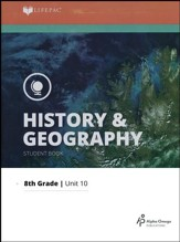 Lifepac History & Geography Grade 8 Unit 10: Recent America and Review