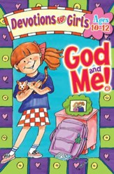 Download God and Me! Girls Devotional - Ages 10-12 - PDF Download [Download]