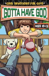 Download Gotta Have God Boys Devotional - Ages 10-12 - PDF Download [Download]