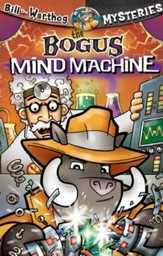Download The Bogus Mind Machine - Bill the Warthog Mysteries - PDF Download [Download]