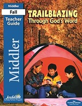 Trailblazing through God's Word Teacher Guide (Middler; Grades 3 & 4; 2016 Edition)