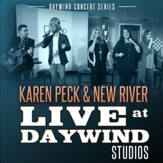 Karen Peck & New River Live at Daywind CD/DVD