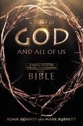 A Story of God and All of Us: Based on the Epic Miniseries, eBook
