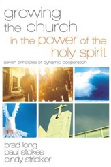 Growing the Church in the Power of the Holy Spirit: Seven Principles of Dynamic Cooperation - eBook