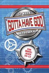 Download Gotta Have God 52 Week Devotional for Boys Ages 1012 - PDF Download [Download]