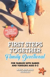 Download:On the Go Family Devotions: First Steps Together Family Devotional For Families with Babies and Toddlers Ages 0-2 - PDF Download [Download]
