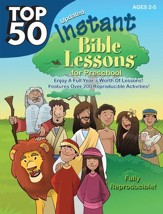 Download:Top 50 Instant Bible Lessons for Preschoolers - PDF Download [Download]