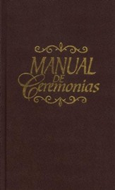 Manual de Ceremonias, Manual of Ceremonies