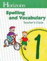 Horizons Spelling & Vocabulary 1,  Teacher's Guide