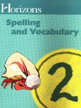Horizons Spelling & Vocabulary 2, Student Book