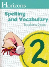 Horizons Spelling & Vocabulary 2, Teacher's Guide