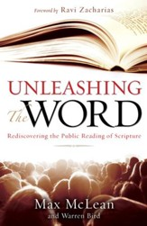 Unleashing the Word: Rediscovering the Public Reading of Scripture - eBook