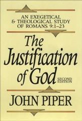 Justification of God, The: An Exegetical and Theological Study of Romans 9:1-23 - eBook