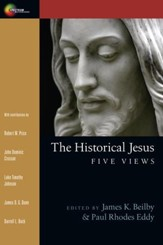 The Historical Jesus: Five Views - eBook