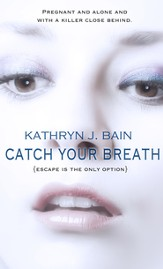 Catch Your Breath - eBook