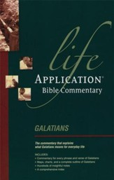 Galatians: Life Application Bible Commentary