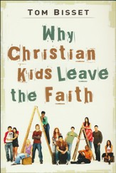 Why Christian Kids Leave the Faith