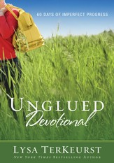 Unglued Devotional: 60 Days of Imperfect Progress - eBook