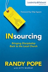 Insourcing: Bringing Discipleship Back to the Local Church - eBook