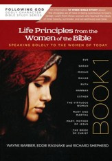 Life Principles From the Women of the Bible (Following God Character Series)