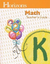 Horizons Math Grade K Teacher's Guide