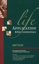 Matthew, Life Application Commentary
