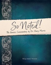So Noted!: The Genesis Commentary by Dr. Henry Morris - PDF Download [Download]