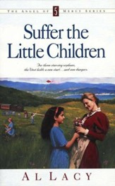 Suffer the Little Children, Angel of Mercy Series #5