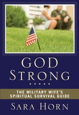 God Strong: The Military Wife's Spiritual Survival Guide - eBook
