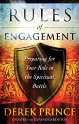 Rules of Engagement: Preparing for Your Role in the Spiritual Battle / Revised - eBook
