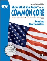 Show What You Know on the Common Core: Reading & Mathematics Grade 4 Parent/Teacher Edition