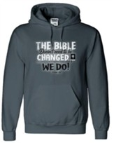 The Bible Doesn't Need To Be Changed, Hooded Sweatshirt, Gray, X-Large