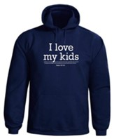 I Love My Kids, Hooded Sweatshirt, Navy, Small