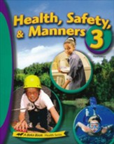 Abeka Health, Safety, & Manners 3