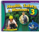 Heatlh, Safety & Manners 3 Teacher's Edition