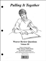 Pulling It Together, Weaver Review Questions Volume III