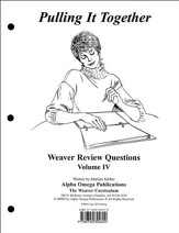 Pulling It Together, Weaver Review Questions Volume IV