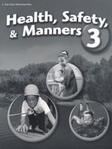 Abeka Health, Safety, & Manners 3 Quizzes, Tests and  Worksheets Key