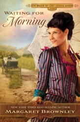 Waiting for Morning, Brides of Last Chance Ranch Series #2 -ebook