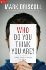 Who Do You Think You Are?: Finding Your True Identity in Christ - eBook
