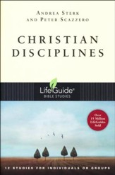 Christian Disciplines: LifeGuide Topical Bible Studies