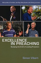 Excellence in Preaching: Studying the Craft of Leading Preachers - eBook