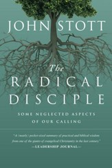 The Radical Disciple: Some Neglected Aspects of Our Calling - eBook