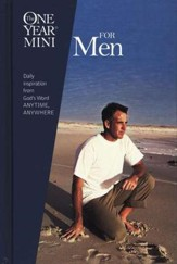 One Year Mini for Men: Daily Inspiration from God's Word Anytime, Anywhere