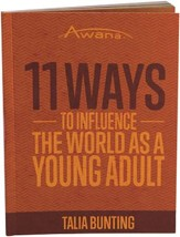 11 Ways to Influence the World As a Young Adult