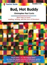 Bud, Not Buddy, Novel Units Teacher's Guide, Grades 5-6