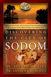 Discovering the City of Sodom: The Fascinating, True Account of the Discovery of the Old Testament's Most Infamous City - eBook