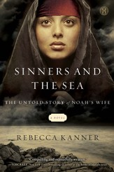 The Sinners and the Sea: The Untold Story of Noah's Wife - eBook