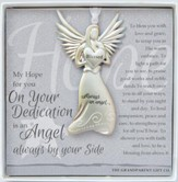 Dedication, Always An Angel Ornament