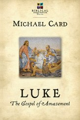 Luke: The Gospel of Amazement - eBook